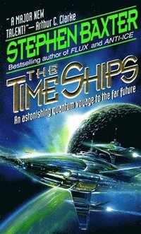 The time ships / Stephen Baxter ; illustrated by Les Edwards