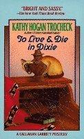 To Live & Die in Dixie (pocket)