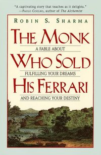 The monk who sold his Ferrari (inbunden)