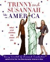 Trinny & Susannah Take on America: What Your Clothes Say about You (h�ftad)