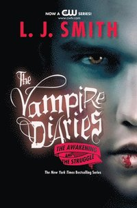 Vampire Diaries: The Awakening & The Struggle (inbunden)