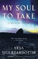 My Soul to Take: A Novel of Iceland (inbunden)