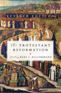 The Protestant Reformation (h�ftad)