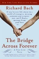 The Bridge Across Forever: A True Love Story (inbunden)