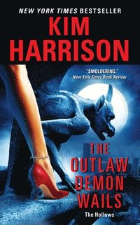 The Outlaw Demon Wails (h�ftad)