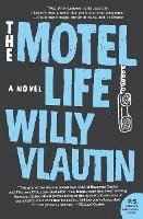 The Motel Life (inbunden)