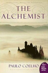 Alchemist: A Fable about Following Your Dream (h�ftad)