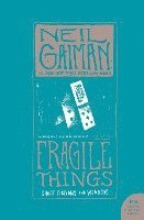Fragile Things (h�ftad)