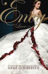 Envy: A Luxe Novel (kartonnage)