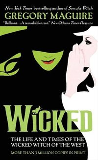 Wicked: The Life and Times of the Wicked Witch of the West (pocket)