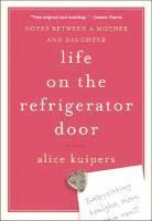 Life on the Refrigerator Door: Notes Between a Mother and Daughter, a Novel (inbunden)