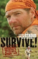 Survive!: Essential Skills and Tactics to Get You Out of Anywhere - Alive (h�ftad)