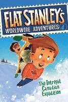 Flat Stanley's Worldwide Adventures, Book 4: The Intrepid Canadian Expedition (inbunden)