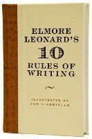 Elmore Leonard's 10 Rules of Writing (inbunden)