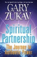 Spiritual Partnership: The Journey to Authentic Power (h�ftad)