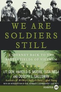 We Are Soldiers Still: A Journey Back to the Battlefields of Vietnam (h�ftad)