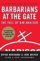 Barbarians at the Gate: The Fall of RJR Nabisco (h�ftad)