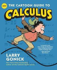 The Cartoon Guide to Calculus (h�ftad)