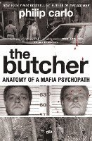 The Butcher: Anatomy of a Mafia Psychopath (pocket)
