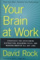Your Brain at Work (inbunden)
