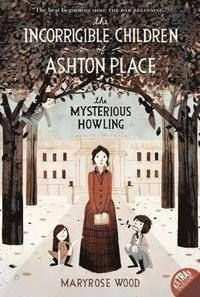 The Incorrigible Children of Ashton Place: Bk. 1 (h�ftad)