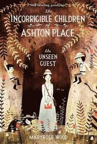 The Incorrigible Children of Ashton Place: Book III (h�ftad)