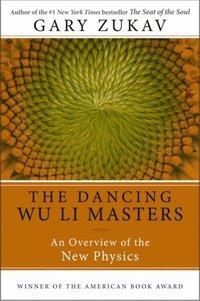 Dancing Wu Li Masters (h�ftad)