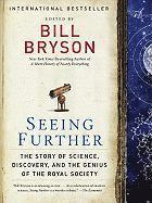 Seeing Further: The Story of Science, Discovery, and the Genius of the Royal Society (h�ftad)