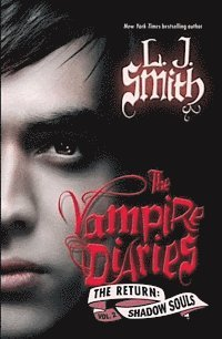 The Vampire Diaries: The Return - Shadow Souls (International Edition) (h�ftad)