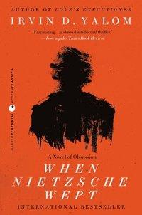 When Nietzsche Wept (h�ftad)