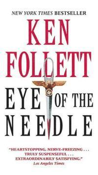 Eye of the Needle (inbunden)
