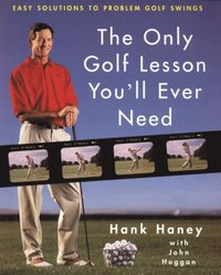 Only Golf Lesson You'll Ever Need (inbunden)