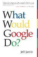 What Would Google Do? (h�ftad)
