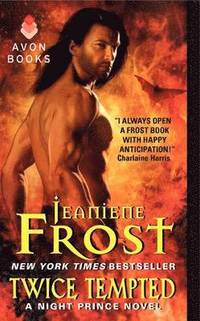 Twice tempted : a Night Prince novel / Jeaniene Frost.