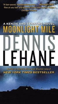 Moonlight Mile: A Kenzie and Gennaro Novel (storpocket)