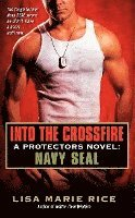 Into the Crossfire (h�ftad)