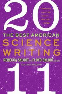 The Best American Science Writing 2011 (h�ftad)