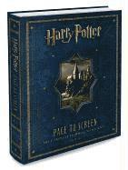 Harry Potter Page to Screen: The Complete Filmmaking Journey (inbunden)