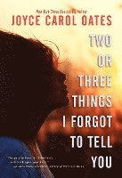 Two or Three Things I Forgot to Tell You (pocket)