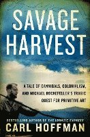 Savage Harvest (inbunden)