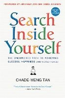 Search Inside Yourself: The Unexpected Path to Achieving Success, Happiness (and World Peace) (h�ftad)