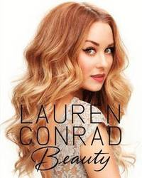 Lauren Conrad Beauty (inbunden)