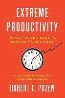 Extreme Productivity (inbunden)