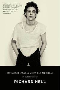 I Dreamed I Was a Very Clean Tramp (h�ftad)
