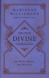 The Law of Divine Compensation (inbunden)