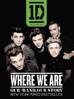 One Direction: Where We Are: Our Band, Our Story: 100% Official