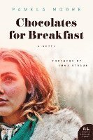 Chocolates for Breakfast (h�ftad)