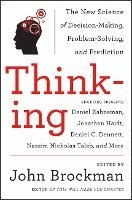 Thinking: The New Science of Decision-Making, Problem-Solving, and Prediction (h�ftad)