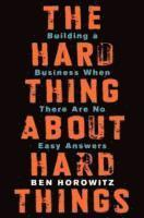 The Hard Thing about Hard Things (inbunden)