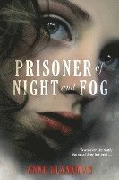 Prisoner of Night and Fog (inbunden)